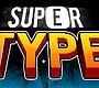 Speel het nieuwe girl spel: Super Type