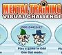 Speel het nieuwe girl spel: Mental Training
