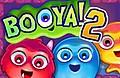 Speel het nieuwe spelletje: Booya! 2
